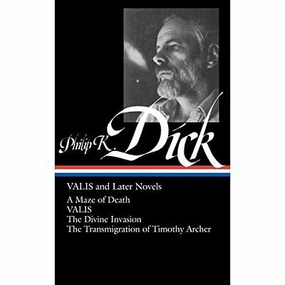 Philip K. Dick: Valis and Later Novels (Library of Amer - Hardcover NEW Dick, Ph