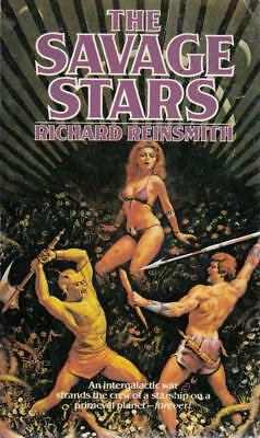 The Savage Stars - Richard Reinsmith - Acceptable - Paperback