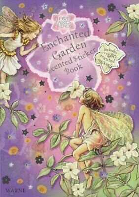 Enchanted Garden Scented Sticker Book: with ... by Barker, Cicely Mary Paperback