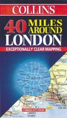 40 Miles Around London (Road Map) by Harper Collins Publishers Sheet map, folded