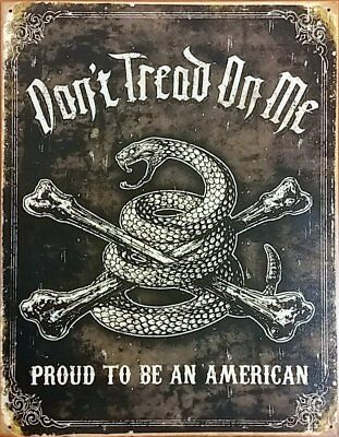 Gadsden Don't Tread on Me Proud To Be An American 12.5x16 Metal Tin Sign