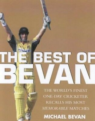 The Best of Bevan: The World's Finest One-Day Cri... by Bevan, Michael Paperback