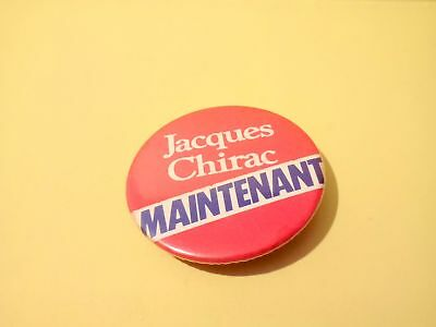 Ancien Gros Badge (Pin's) - Jacques Chirac Maintenant - Presidentielles 1981