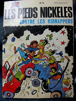 Les Pieds Nickeles  Contre Les Kidnappers  N° 79  E - O   1973