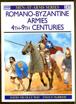 Romano-Byzantine Armies 4th-9th Centuries by David Nicolle-Men at Arms Series