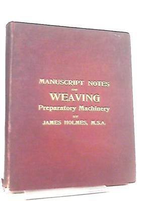 Manuscript Notes on Weaving, Second Year Book (James Holmes M.S.A.) (ID:19704)