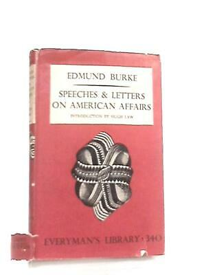 Speeches And Letters On American Affairs (Edmund Burke - 1950) (ID:05431)