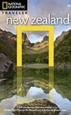 National Geographic Traveler New Zealand - Turner, Peter/ Monteath, Colin (Pht)
