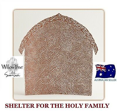 SHELTER FOR HOLY FAMILY NATIVITY Demdaco Willow Tree Figurine By Susan Lordi NEW