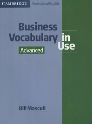 Business Vocabulary in Use Advanced by Mascull, Bill Paperback Book The Cheap