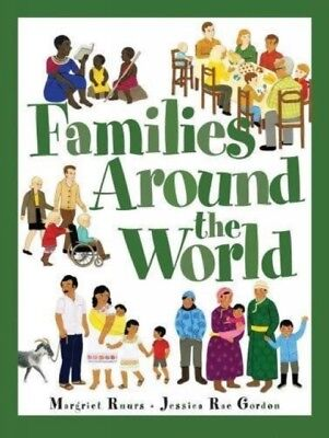 FAMILIES AROUND THE WORLD, Ruurs, Margriet, Gordon, Jessica Rae, ...