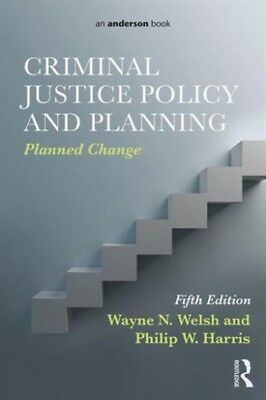 Criminal Justice Policy and Planning: Planned Change (Paperback),...
