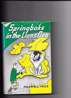 Springboks In The Lions Den By Maxwell Price 1st Edition 1961