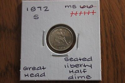 1872-S  Great Head   Unc+++  Seated Liberty Half Dime