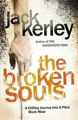 The Broken Souls (Carson Ryder, Book 3) by Kerley, Jack Hardback Book The Cheap