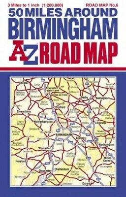 A-Z 50 Miles Around Birmingham Road... by Geographers' A-Z Map Sheet map, folded