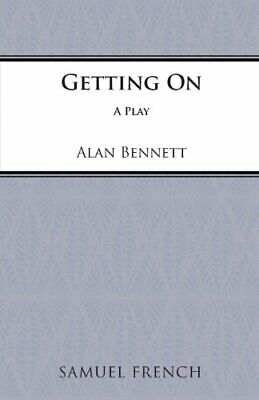 Getting on (Acting Edition) by Bennett, Alan Paperback Book The Cheap Fast Free