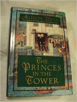 The Princes in the Tower by Weir, Alison Hardback Book The Fast Free Shipping