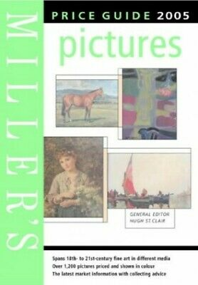 Miller's Pictures Price Guide 2005 (Mitchell Beazley Antiques & Co... 1840009578