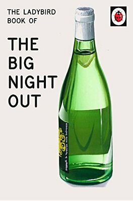 The Ladybird Book of The Big Night Out (Ladybird for Grown-Ups) by Morris, Joel