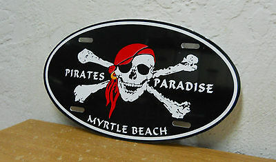 "Myrtle Beach,South Carolina License Plate/Sign  Plastic Oval  ""Pirates Paradise"""