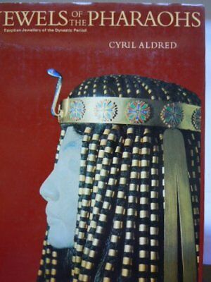 Jewels of the Pharaohs: Egyptian Jewellery of the... by Aldred, Cyril 0500231389