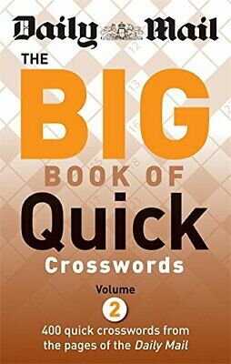 Daily Mail: The Big Book of Quick Crosswords 2 (The ... by Daily Mail 0600622169