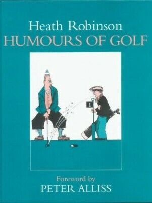 Humours of Golf by Robinson, W. Heath Hardback Book The Cheap Fast Free Post