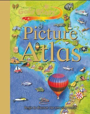 Gold Stars: Children's Picture Atlas by Gold Stars Hardback Book The Cheap Fast