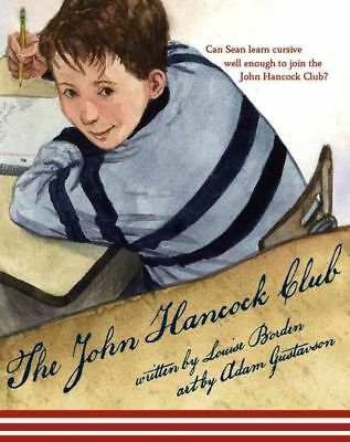 The John Hancock Club by Louise Borden (English) Hardcover Book Free Shipping!