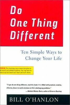 Do One Thing Different: Ten Simple Ways to Change Your Life Book The Cheap Fast