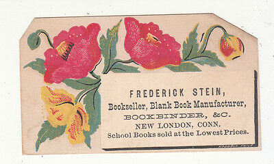 Frederick Stein Bookseller Book Binder New London CT Red Flower Vict Card c1880s