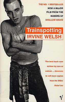 Trainspotting by Irvine Welch