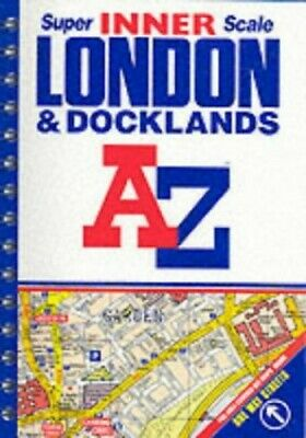 London and Docklands (Street Atlas) by Geographers' A-Z Map Company Paperback