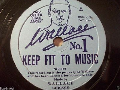 "WALLACE ""Keep Fit To Music / No. 1"" Wallace Record Chicago 78rpm 10"" rare Label"