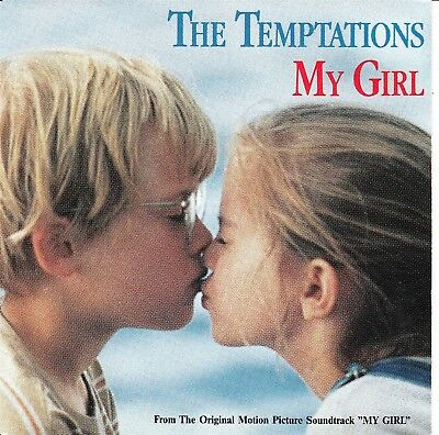 """7""""-   Temptations  = My Girl  - From The Original Motion Picture Soundtrack"""