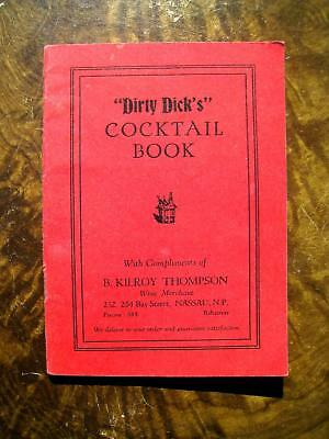 Dirty Dick's Cocktail Book Nassau Bahamas Drink Mixing Bartender Guide c 1935