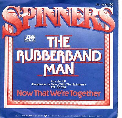 """7""""-   Spinners = The Rubberband Man / Now That We're Togther"""