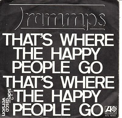 """7""""-   Trammps = That's Where The Happy People Go..........................1976"""