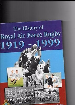 The History Of Royal Air Force Rugby 1919-1999 By John Mace 1st Edition 2000