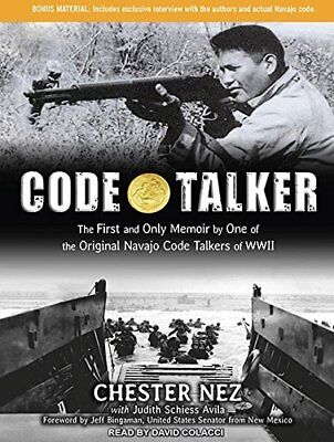 Code Talker: The First and Only Memoir by One of the Original Navajo Code Talk 0