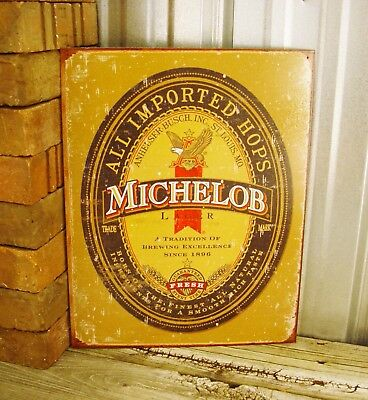 Michelob Beer All Imported Hops Metal Tin Sign Vintage Bar Pub Man Cave Rustic