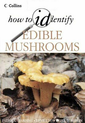 How to Identify – Edible Mushrooms (Collins How to... by Tomblin, Gill Paperback