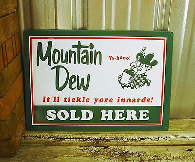 Mountain Dew Sold Here Tickle Yore Innards Yahoo Metal Tin Sign Vintage Bar