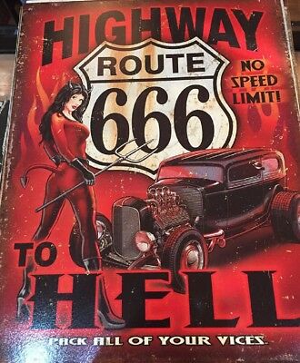 Metal Highway Route 666 To Hell Sign Decor Hotrod Pinup USA Made 12.5 x 16