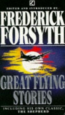 Great Flying Stories (Paperback), Forsyth, Frederick, 9780552138963