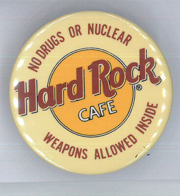 Hard Rock Cafe button pin - No Drugs or Nuclear Weapons - HRC badge