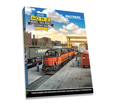 Walthers 2018 HO-N-Z Model Railroad Reference Book/Catalog 913-218