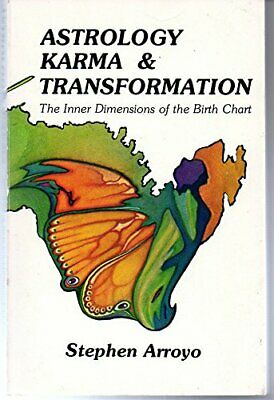 Astrology, Karma and Transformation: Inner Dime... by Arroyo, Stephen 0916360032