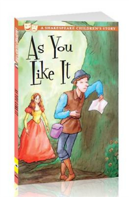 As You Like It: A Shakespeare Childrens Story (Shakespeare Childrens Stories), M